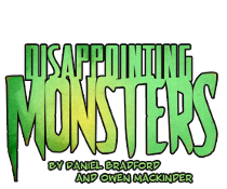 Disappointing Monsters